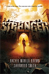 Stranger, by Rachel Manija Brown and Sherwood Smith